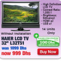 Haier LCD TV 32 + 4yrs warranty